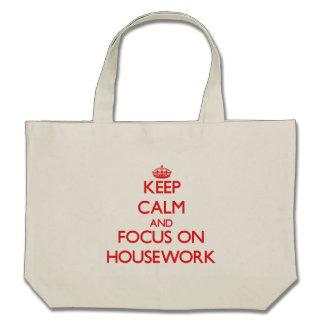 Keep Calm and focus on Housework Bag