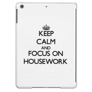 Keep Calm and focus on Housework iPad Air Case