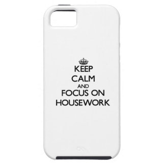 Keep Calm and focus on Housework iPhone 5/5S Covers