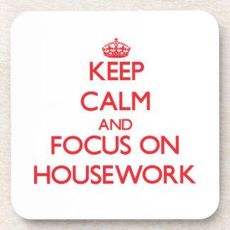 Keep Calm and focus on Housework Coaster