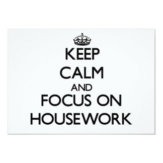 Keep Calm and focus on Housework Personalized Announcement