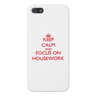 Keep Calm and focus on Housework Cover For iPhone 5/5S