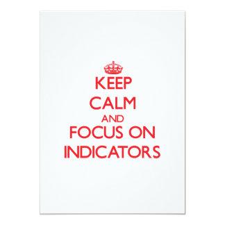Keep Calm and focus on Indicators Custom Invites