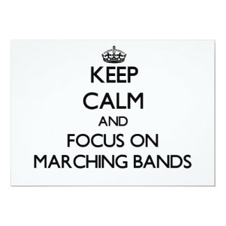 Keep Calm and focus on Marching Bands Custom Invites