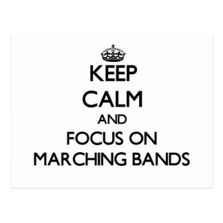 Keep Calm and focus on Marching Bands Post Card