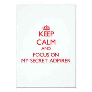 "Keep Calm and focus on My Secret Admirer 5"" X 7"" Invitation Card"