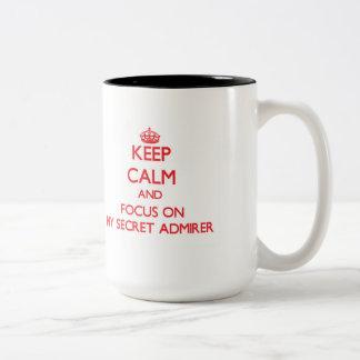 Keep Calm and focus on My Secret Admirer Two-Tone Mug