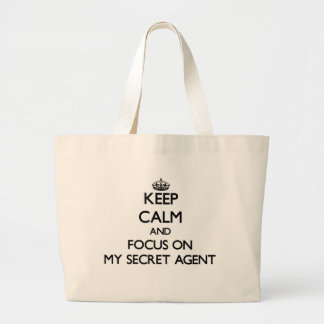 Keep Calm and focus on My Secret Agent Tote Bags
