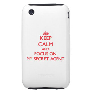 Keep Calm and focus on My Secret Agent iPhone 3 Tough Cover