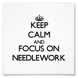 Keep Calm and focus on Needlework Photo Print