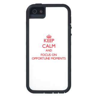 kEEP cALM AND FOCUS ON oPPORTUNE mOMENTS Cover For iPhone 5