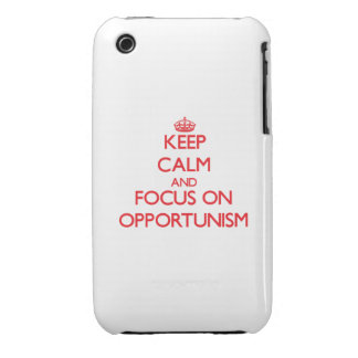 kEEP cALM AND FOCUS ON oPPORTUNISM iPhone 3 Cover