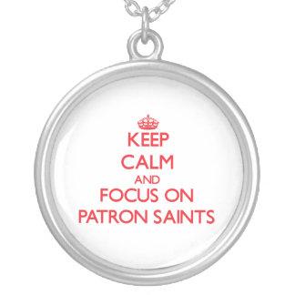 Keep Calm and focus on Patron Saints Pendant