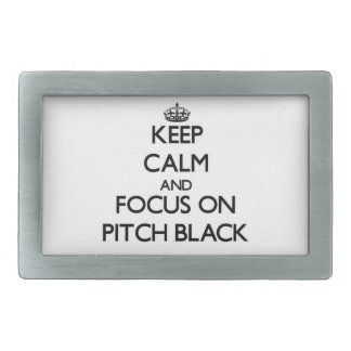 Keep Calm and focus on Pitch Black Belt Buckles