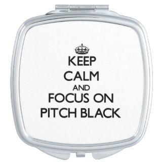 Keep Calm and focus on Pitch Black Vanity Mirrors