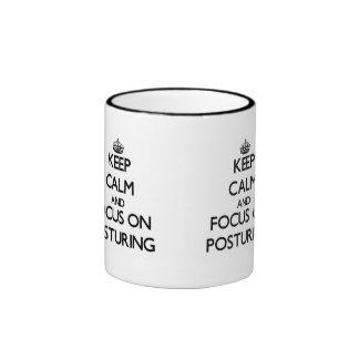 Keep Calm and focus on Posturing Coffee Mugs