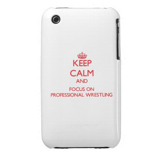 Keep calm and focus on Professional Wrestling iPhone 3 Case-Mate Case