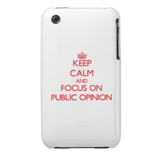 Keep Calm and focus on Public Opinion iPhone 3 Covers