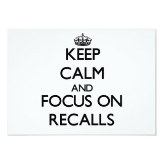 Keep Calm and focus on Recalls 13 Cm X 18 Cm Invitation Card
