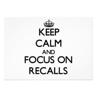 Keep Calm and focus on Recalls Invitations