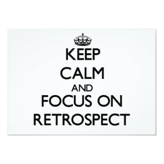 Keep Calm and focus on Retrospect 13 Cm X 18 Cm Invitation Card