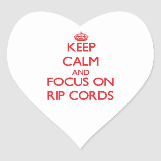 Keep Calm and focus on Rip Cords Heart Sticker