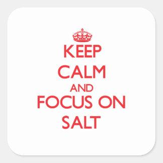 Keep Calm and focus on Salt Square Sticker