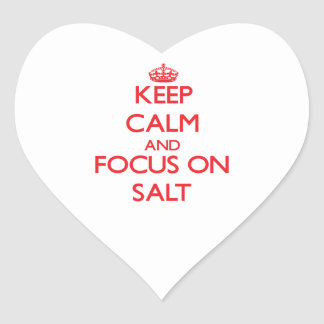 Keep Calm and focus on Salt Sticker