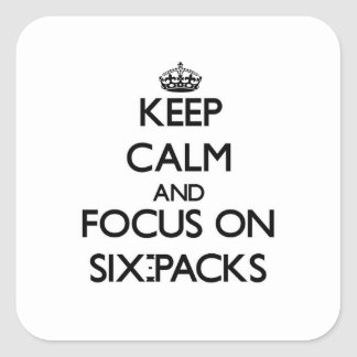 Keep Calm and focus on Six-Packs Stickers