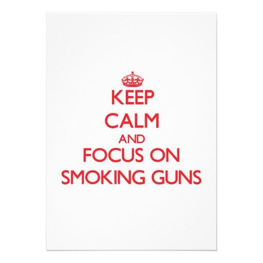 Keep Calm and focus on Smoking Guns Custom Invite