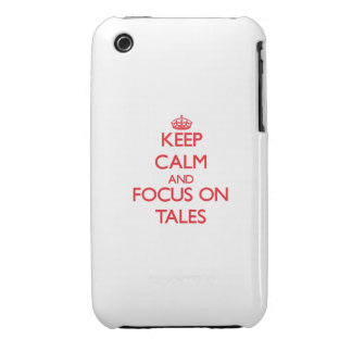Keep Calm and focus on Tales iPhone 3 Case