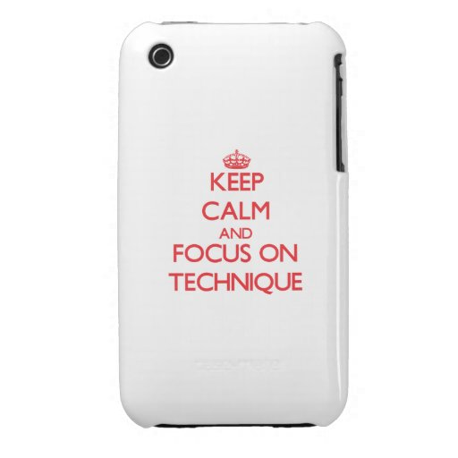 Keep Calm and focus on Technique iPhone 3 Covers