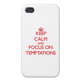 Keep Calm and focus on Temptations iPhone 4 Cover