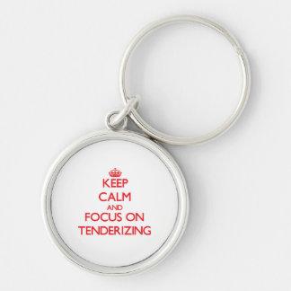 Keep Calm and focus on Tenderizing Keychain