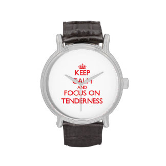 Keep Calm and focus on Tenderness Wrist Watches
