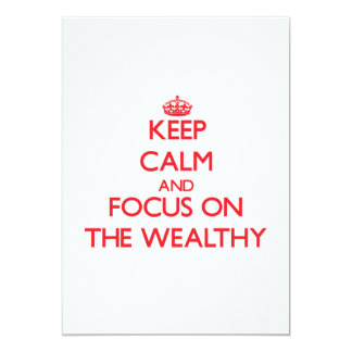 Keep Calm and focus on The Wealthy Announcements