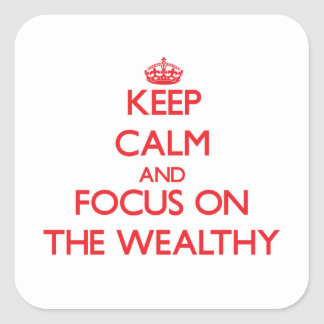 Keep Calm and focus on The Wealthy Stickers