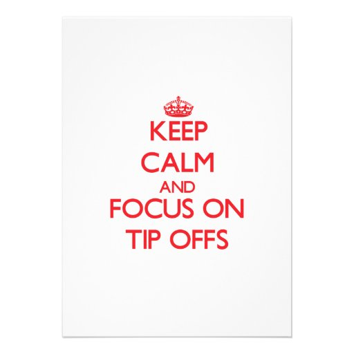 Keep Calm and focus on Tip-Offs Announcement