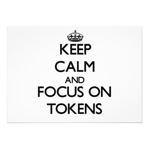 Keep Calm and focus on Tokens Announcement