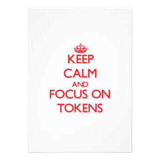 Keep Calm and focus on Tokens Cards