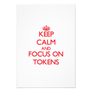 Keep Calm and focus on Tokens Personalized Announcement