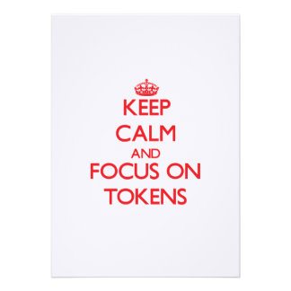 Keep Calm and focus on Tokens Personalized Invites