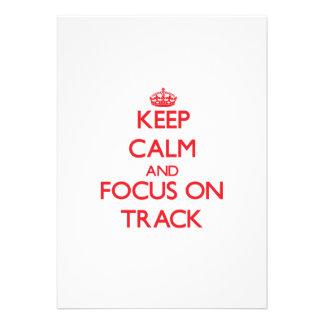 Keep Calm and focus on Track Invitation