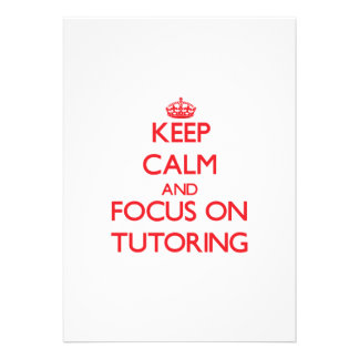 Keep Calm and focus on Tutoring Personalized Announcement