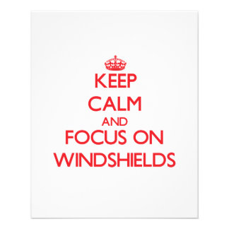 Keep Calm and focus on Windshields Full Color Flyer
