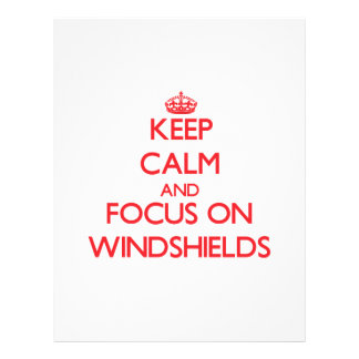 Keep Calm and focus on Windshields Flyers