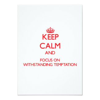 Keep Calm and focus on Withstanding Temptation Announcement