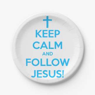 Keep Calm And Follow Jesus 7 Inch Paper Plate