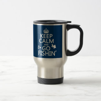 Keep Calm and Go Fishin' (in all colours) Mugs