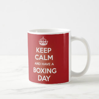 KEEP CALM AND HAVE A BOXING DAY BASIC WHITE MUG